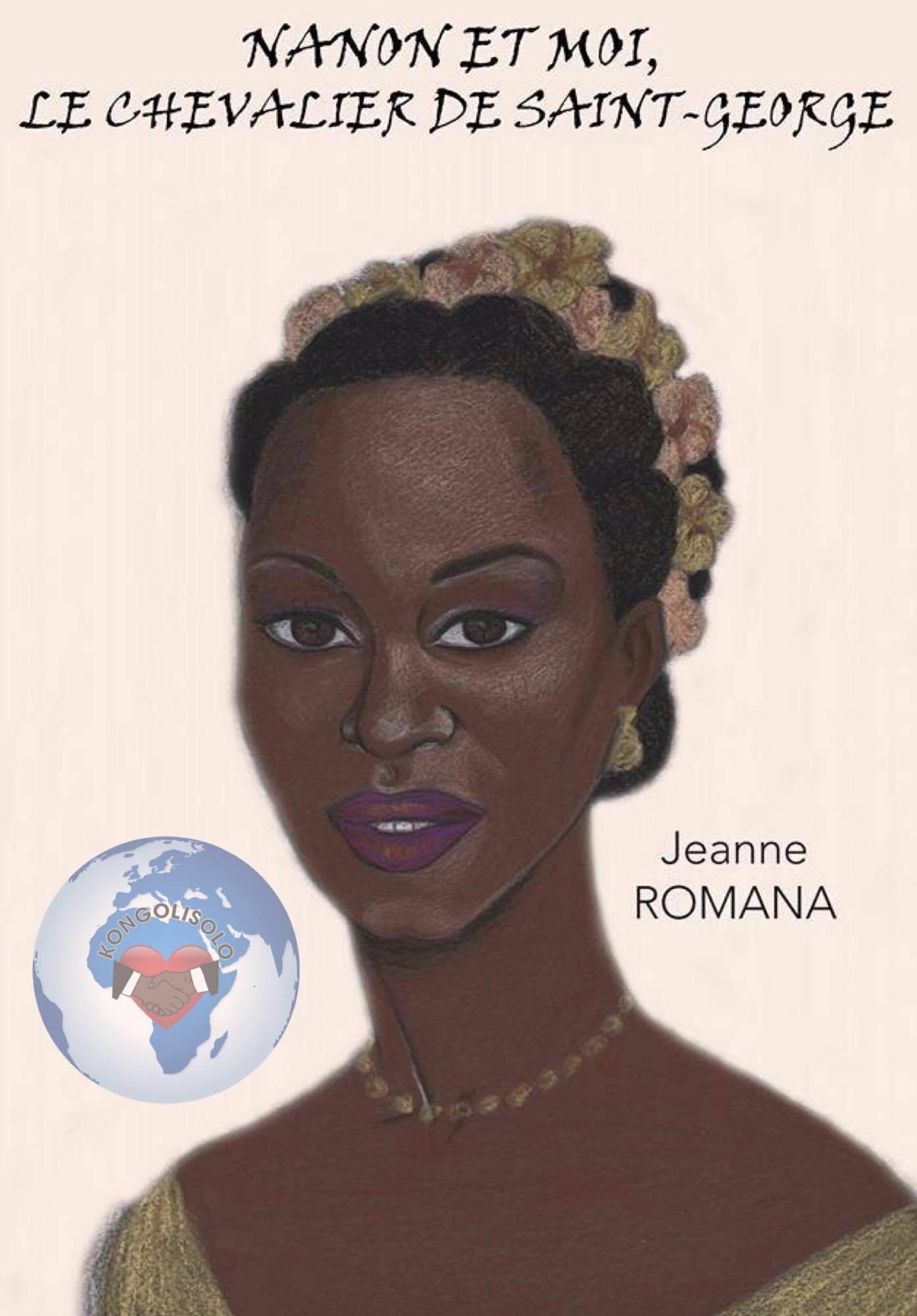 Nanon et moi, Chevalier de Saint-George, est le premier roman de Jeanne Romana