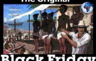 La vraie histoire du Black Friday : « Black Friday » veut dire en anglais « vendredi noir », le « black friday » se déroule le lendemain du « thanksgiving »