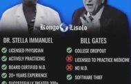 Covid-19 : « Dr Stella Immanuella vs Bill Gate » ; nous vivons dans un monde fou, un monde à l'envers, un monde idiot; les contradictions entre « Docteur Stella et Bill Gate », à propos du Corona Virus illustrent l'inversion des valeurs dans le monde d'aujourd'hui, dit le monde moderne pourtant où l'on est sensé être rationnel